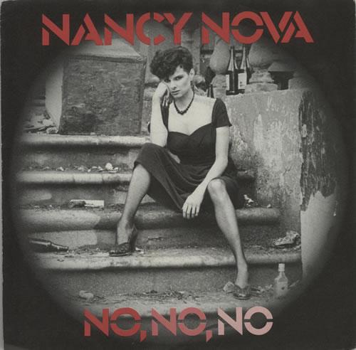 """Nancy Nova No, No, No 7"""" vinyl single (7 inch record) UK N2Y07NO638162"""