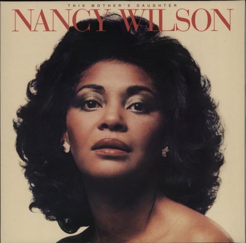 Nancy Wilson (Jazz) This Mother's Daughter vinyl LP album (LP record) US NWLLPTH751543
