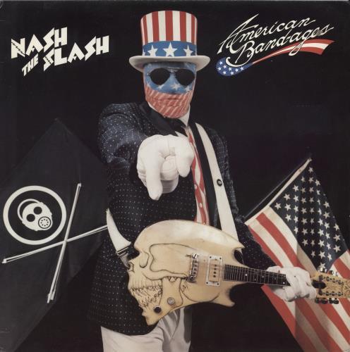 Nash The Slash American Bandages vinyl LP album (LP record) Canadian NSLLPAM694814