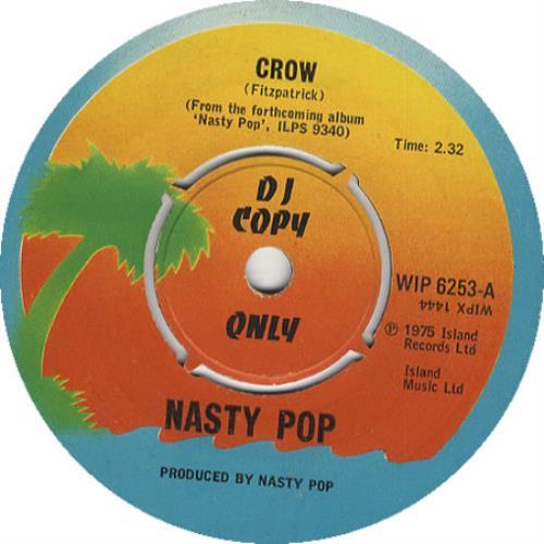 "Nasty Pop Crow 7"" vinyl single (7 inch record) UK NSP07CR451009"