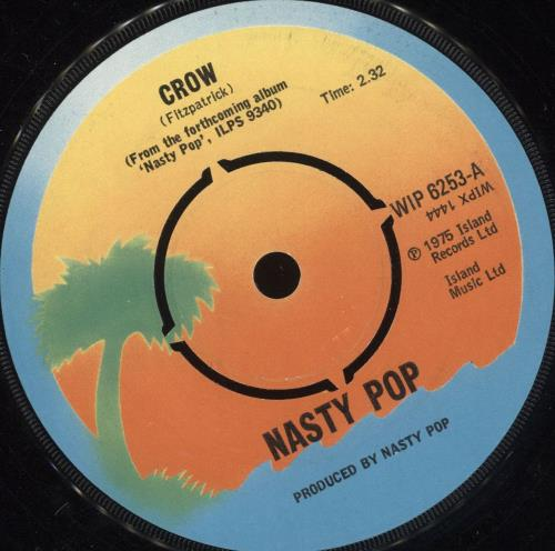 "Nasty Pop Crow 7"" vinyl single (7 inch record) UK NSP07CR734692"