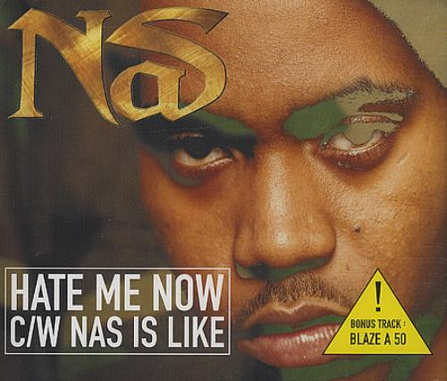 "Nas Hate Me Now CD single (CD5 / 5"") UK N-SC5HA388343"