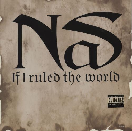 "Nas If I Ruled The World (Imagine That) 12"" vinyl single (12 inch record / Maxi-single) UK N-S12IF700759"