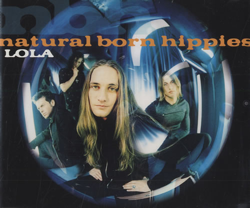 "Natural Born Hippies Lola CD single (CD5 / 5"") German NDHC5LO496504"