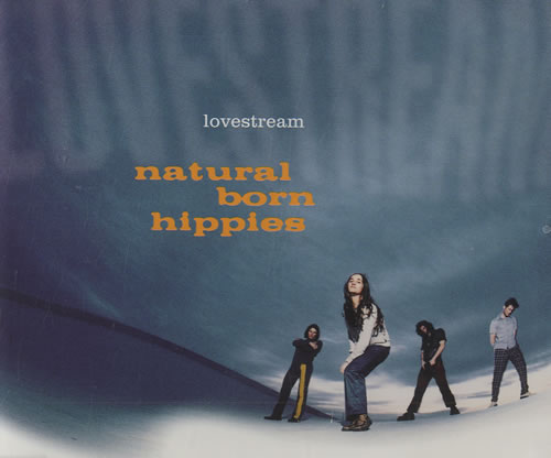 "Natural Born Hippies Lovestream CD single (CD5 / 5"") German NDHC5LO496505"