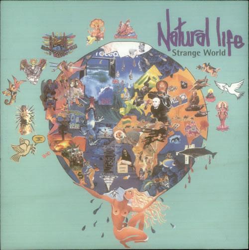 "Natural Life Strange World 7"" vinyl single (7 inch record) UK NF907ST545717"