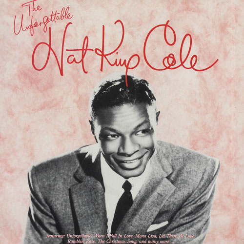 Nat King Cole The Unforgettable Nat King Cole Uk Vinyl Lp