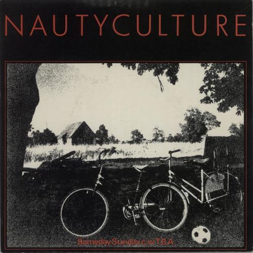"Nautyculture Someday Sunday 7"" vinyl single (7 inch record) UK NC207SO651767"