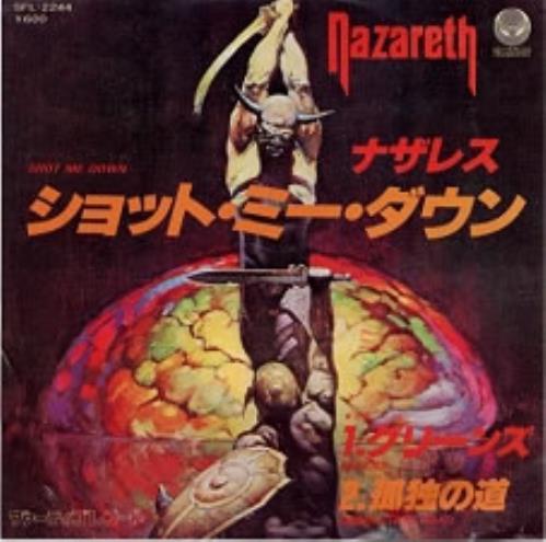 "Nazareth Shot Me Down 7"" vinyl single (7 inch record) Japanese NZR07SH168852"