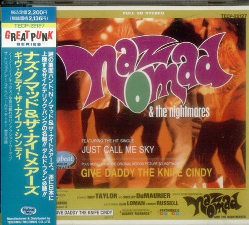 Naz Nomad & The Nightmares Give Daddy The Knife Cindy CD album (CDLP) Japanese NAZCDGI545185