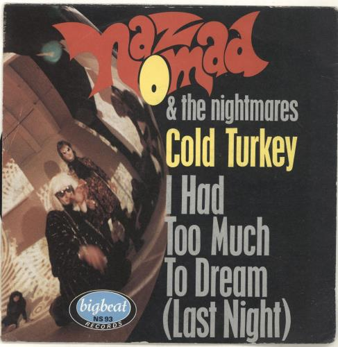 """Naz Nomad & The Nightmares I Had Too Much To Dream 7"""" vinyl single (7 inch record) UK NAZ07IH08830"""