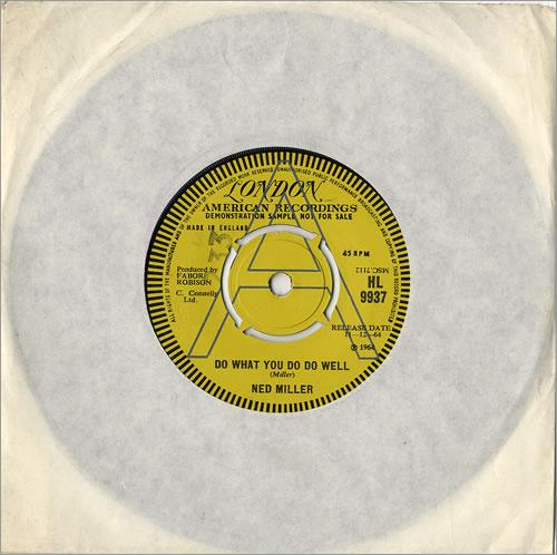 "Ned Miller Do What You Do Well 7"" vinyl single (7 inch record) UK NMI07DO480855"