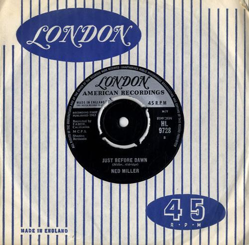 "Ned Miller Just Before Dawn 7"" vinyl single (7 inch record) UK NMI07JU547202"