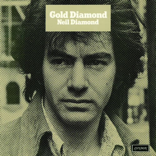 Neil Diamond Gold Diamond - laminated picture sleeve vinyl LP album (LP record) UK NDILPGO460937