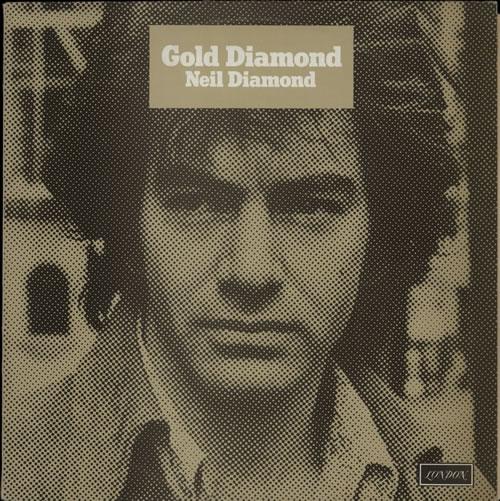 Neil Diamond Gold Diamond - matt p/s vinyl LP album (LP record) UK NDILPGO574301