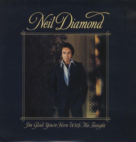 Neil Diamond I'm Glad You're Here With Me Tonight vinyl LP album (LP record) UK NDILPIM411623