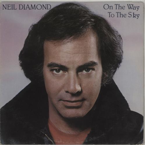 Neil Diamond On The Way To The Sky vinyl LP album (LP record) Canadian NDILPON672546