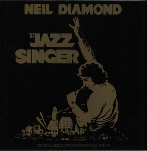Neil Diamond The Jazz Singer - 2nd vinyl LP album (LP record) UK NDILPTH317198