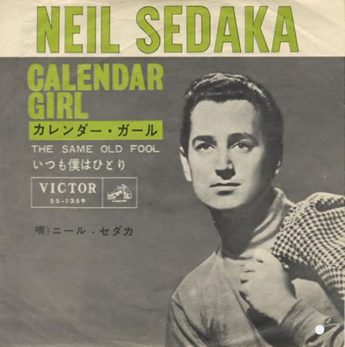 Neil Sedaka Calendar Girl Japanese 7 Quot Vinyl Single 7 Inch