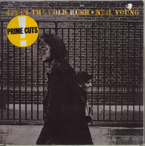 Neil Young After The Gold Rush - 80s - prime cuts sticker vinyl LP album (LP record) German YOULPAF769406