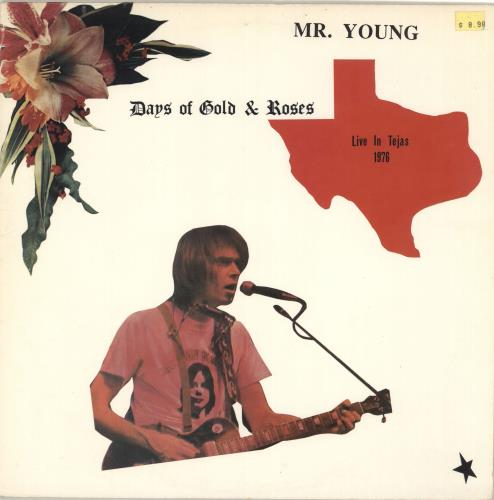 Neil Young Days Of Gold & Roses - Mr. Young Live In Tejas 1976 - An Acoustic Tale vinyl LP album (LP record) US YOULPDA712939