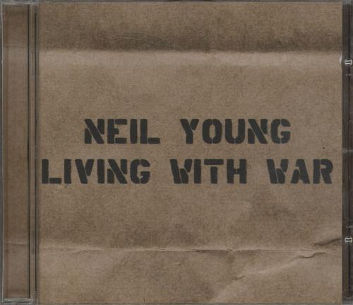 Neil Young Living With War CD album (CDLP) UK YOUCDLI358969