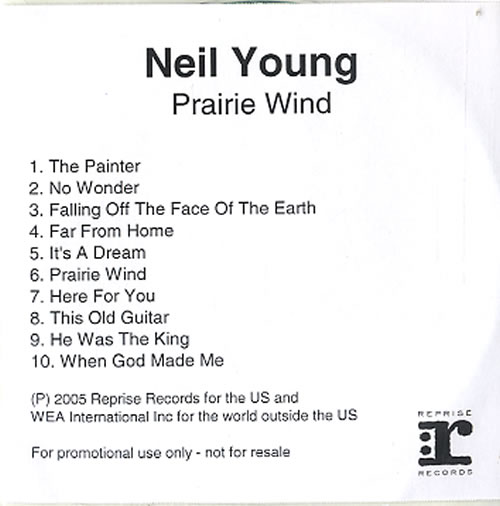 Neil Young Prairie Wind UK Promo CD-R acetate (626346)