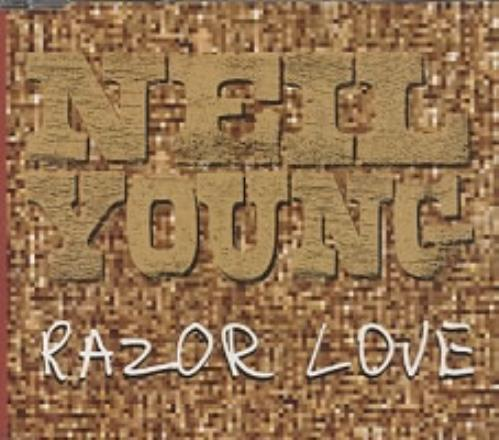 "Neil Young Razor Love CD single (CD5 / 5"") German YOUC5RA163720"