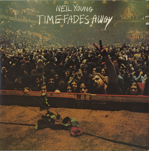 Neil Young Time Fades Away - 2nd vinyl LP album (LP record) UK YOULPTI147502