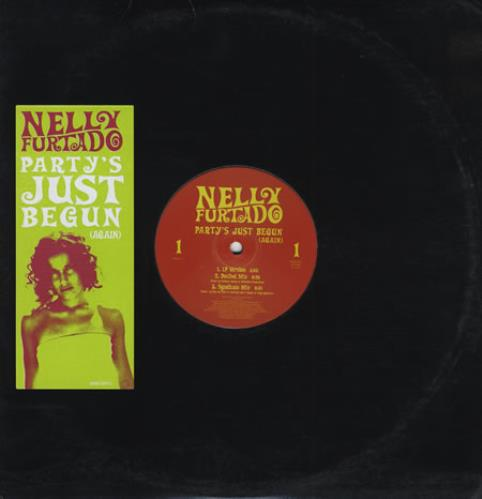 "Nelly Furtado Party's Just Begun Again 12"" vinyl single (12 inch record / Maxi-single) US N-F12PA219594"