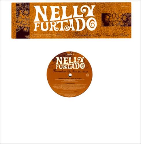 "Nelly Furtado Powerless (Say What You Want) 12"" vinyl single (12 inch record / Maxi-single) US N-F12PO270516"