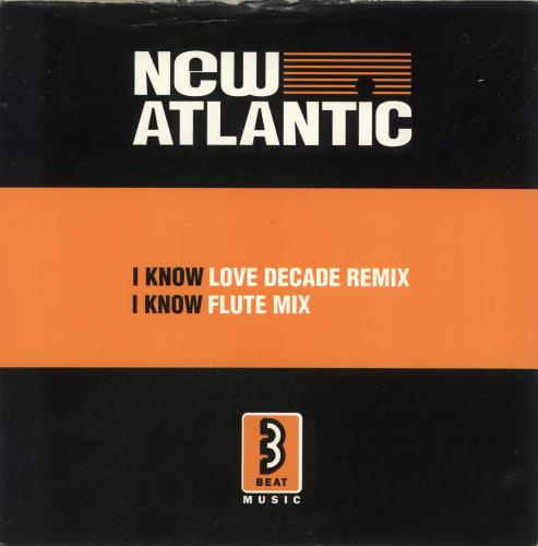 "New Atlantic I Know 7"" vinyl single (7 inch record) UK NF207IK503819"