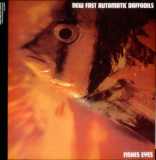 "New Fast Automatic Daffodils Fishes Eyes 12"" vinyl single (12 inch record / Maxi-single) UK NFA12FI316241"