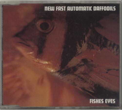 "New Fast Automatic Daffodils Fishes Eyes CD single (CD5 / 5"") Australian NFAC5FI678583"