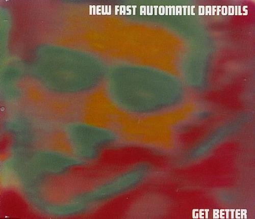 "New Fast Automatic Daffodils Get Better CD single (CD5 / 5"") Australian NFAC5GE367392"