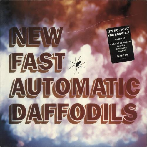 """New Fast Automatic Daffodils It's Not What You Know E.P. 12"""" vinyl single (12 inch record / Maxi-single) UK NFA12IT312287"""