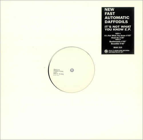 """New Fast Automatic Daffodils It's Not What You Know E.P. 12"""" vinyl single (12 inch record / Maxi-single) UK NFA12IT437562"""