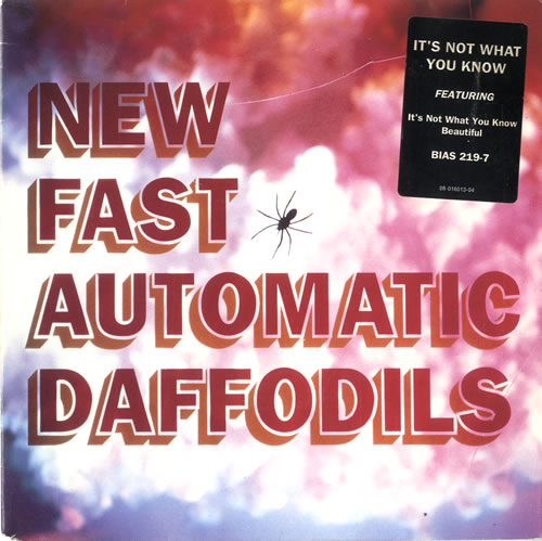 """New Fast Automatic Daffodils It's Not What You Know 7"""" vinyl single (7 inch record) UK NFA07IT606472"""