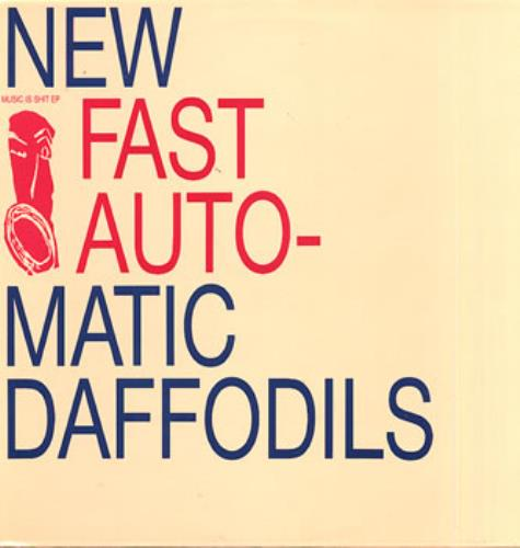 "New Fast Automatic Daffodils Music Is Shit EP 12"" vinyl single (12 inch record / Maxi-single) Dutch NFA12MU311982"