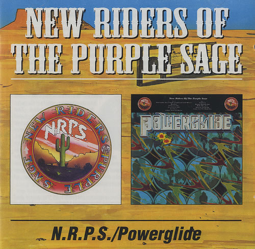 New Riders Of The Purple Sage New Riders Of The Purple Sage / Powerglide 2 CD album set (Double CD) UK NRP2CNE472518