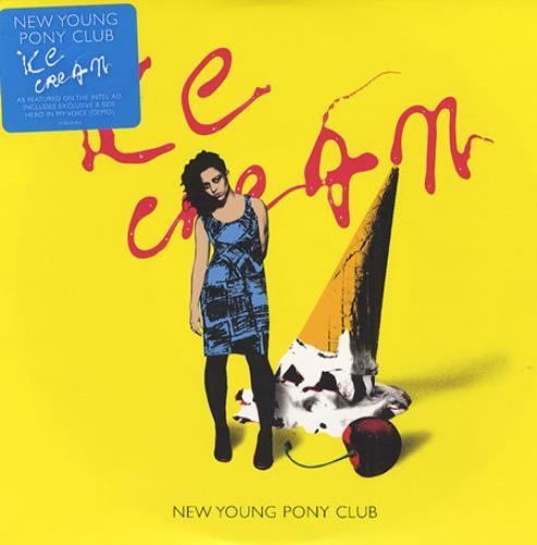 """New Young Pony Club Ice Cream 7"""" vinyl single (7 inch record) UK NPC07IC405264"""