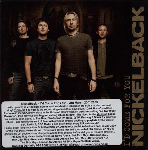 "Nickelback I'd Come For You CD single (CD5 / 5"") UK NLCC5ID566846"