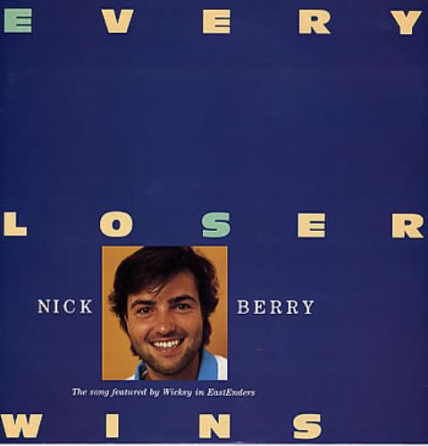 "Nick Berry Every Loser Wins 12"" vinyl single (12 inch record / Maxi-single) UK NKB12EV284980"