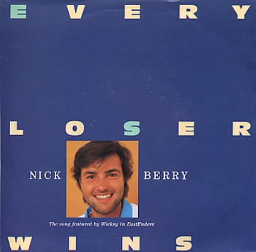 "Nick Berry Every Loser Wins 7"" vinyl single (7 inch record) UK NKB07EV303131"