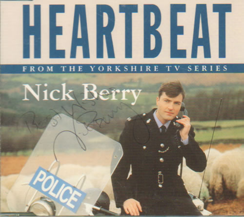 "Nick Berry Heartbeat - Autographed CD single (CD5 / 5"") Austrian NKBC5HE639111"