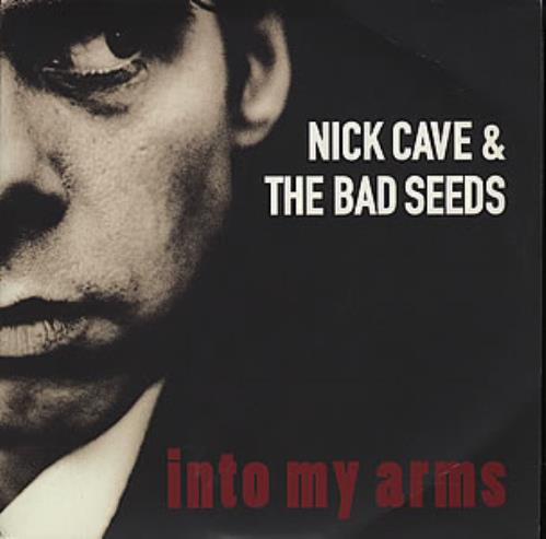 Nick Cave Into My Arms Uk 7 Quot Vinyl Single 7 Inch Record