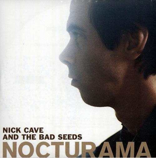 Nick Cave Nocturama CD-R acetate UK NCVCRNO569571