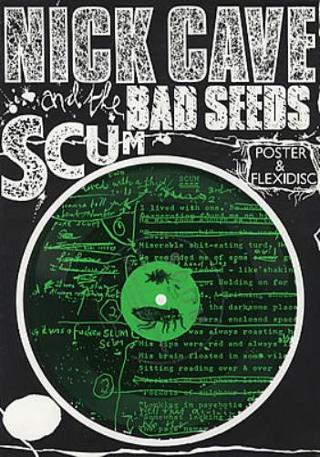 "Nick Cave Scum - Green Flexi & Poster Bag 7"" vinyl single (7 inch record) UK NCV07SC326296"