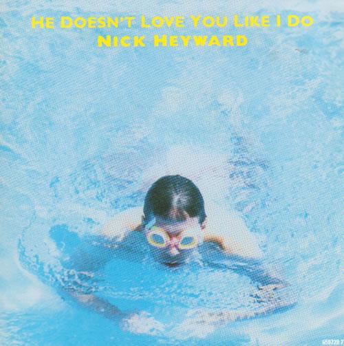 "Nick Heyward He Doesn't Love You Like I Do 7"" vinyl single (7 inch record) UK N-H07HE638978"