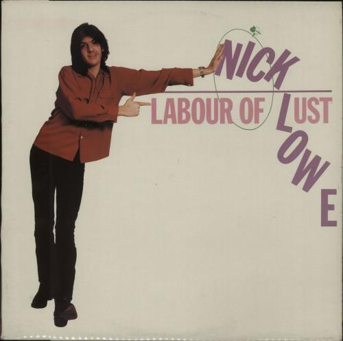Nick Lowe Labour Of Lust vinyl LP album (LP record) UK LOWLPLA216973